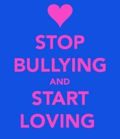 stop bullying and start loving