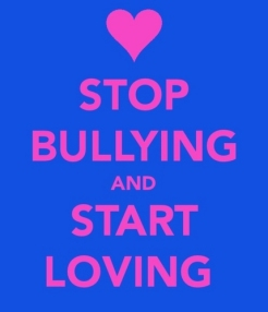 stop bullying and start loving
